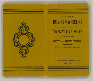 Cover: Colton's driving & wheeling map of the country twenty five miles north of the city of New York.