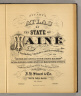 (Title Page to) Stuart's atlas of the state of Maine. Including statistics and descriptions of its history, educational system, geology, rail roads, natural resources, summer resorts and manufacturing interests, compiled and drawn from official plans and actual surveys and published by J.H. Stuart & Co. South Paris, Maine. 9th edition. Copyright secured by J.H. Stuart, 1890. Eng. by Balliet & Volk, 27 So. Sixth St., Phila., Pa. Printed by F. Bourquin, 31 So. Sixth St., Phila. (1894)