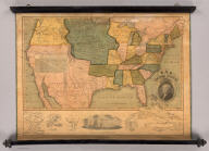 Map of The United States Compiled from the most Authentic Sources. Published By E. Huntington & A. Willard, Hartford, 1826. Entered ... September, 1826. (with 5 inset maps).