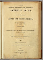 Title Page: Complete historical, chronological, and geographical American atlas.