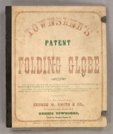 Cover: Townsend's patent folding globe.