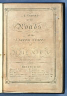 (Title Page to) A Survey of the Roads of the United States of America by Christopher Colles. 1789. C. Tiebout, Sculpt.