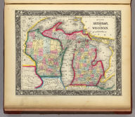 County Map Of Michigan, And Wisconsin. 34. Entered ... 1860, by S. Augustus Mitchell, Jr. ... Pennsylvania.