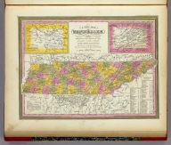 A New Map Of Tennessee With its Roads And Distances from place to place along the Stage & Steam Boat Routes. (with) two inset maps: Environs of Nashville, ... Knoxville. Published By S. Augustus Mitchell, N.E. corner of Market & 7th Street Philada., 1846. Entered ... 1846 by H.N. Burroughs ... Pennsylvania.