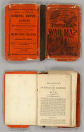 (Covers to) Phelps & Watson's Historical And Military Map Of The Border & Southern States. Published By Phelps & Watson, 18 Beekman St. New York, 1863 ... Entered ... 1862 by Phelps & Watson ... New York.