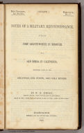"""(Title Page to) Notes of a Military Reconnoissance, From Fort Leavenworth, In Missouri, To San Diego, In California, Including Part of the Arkansas, Del Norte, and Gila Rivers. By W.H. Emory, Brevet Major, Corps Topographical Engineers. Made in 1846-7, with the Advanced Guard of the """"Army of the West."""" Washington: Wendell and van Benthuysen, Printers. 1848. [Senate] 30th Congress, 1st Session. Executive, No. 7."""