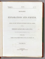 (Title Page to) Reports of Explorations and Surveys, to Ascertain the Most Practicable and Economical Route for a Railroad From the Mississippi River to the Pacific Ocean. Made Under the Direction of the Secretary of War, In 1853-56, According to Acts of Congress of March 3, 1853, May 31, 1854, and August 5, 1854. Volume XI. Washington: George W. Bowman, Printer. 1861. 36th Congress, 2d Session, Senate, Ex. Doc.