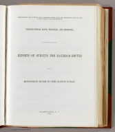 (Title Page to) Topographical maps, profiles, and sketches to illustrate the various Reports of Surveys for railroad routes from the Mississippi River to the Pacific Ocean. Washington, D.C., 1861.
