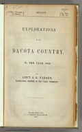 "(Title Page to) Explorations in the Dacota Country, in the Year 1855. By Lieut. G.K. Warren, Topographical Engineer of the ""Sioux Expedition."" Senate. 34th Congress, 1st Session. Ex. Doc. No. 76. Washington: A.O.P. Nicholson, Senate Printer. 1856. (with map) Reconnoissances in the Dacota Country By G.K. Warren, Lieut: Topl. Engrs. U.S.A. ... P.S. Duval & Co. Lith. Philada. (profile) Profile Of Route From Fort Pierre To Fort Kearney ... 1855."