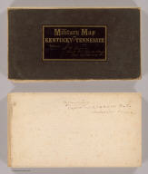 (Covers to) Military Map of the States of Kentucky and Tennessee, within eleven miles of the 35th Parallel of Latitude or Southern Boundary of Tennessee, Compiled from the best authentic original maps, various documents, and miscellaneous latest sources of information. Commenced under the Authority of Major General Don Carlos Buell ... by Capt. N. Michler ... continued under Major General H.G. Wright by Maj. L. Sitgreaves ... and completed under Major General Ambrose E. Burnside ... by Lieut. Col. J.H. Simpson ... Drawn by Charles E. Swann, Asst. Engr. ... Office of Chief Engineer, Department of the Ohio. Cincinnati, Ohio, November, 1863. Ehrgott, Forbriger & Co. Lithographers, Engravers & Printers, Corner 4th & Walnut Streets, Cincinnati, O.
