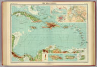 """The West Indies. (with) Panama Canal. (with) Kingston. (with) Havana. (with) Jamaica. (with) Porto Rico. (with) Trinidad. The Edinburgh Geographical Institute, John Bartholomew & Co. """"The Times"""" atlas. (London: The Times, 1922)"""