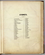 (Contents to) An atlas of the State of New York, containing a map of the State and of the several counties ... under the superintendance & direction of Simeon DeWitt, Surveyor General, pursuant to an Act of the Legislature, and also the physical geography of the State & of the several counties & statistical tables of the same, by David H. Burr. New York, published by David H. Burr. 1829. Engravd. by Rawdon, Clark & Co. Albany & Rawdon, Wright & Co., New York.