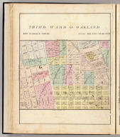 Third Ward of Oakland. (Map of Oakland and vicinity) map number three. (Published by Thompson & West, Oakland, Cala., 1878)