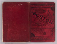 (Covers to) Map of Boston, for 1888. Published expressly for the Boston directory, by Sampson, Murdock & Co., 155 Franklin St., Boston. Copyright 1885 by Sampson, Murdock & Co. Forbes Co. Boston.