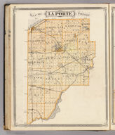 Map of La Porte County. (Published by Baskin, Forster & Co. Lakeside Building Chicago, 1876. Engraved & Printed by Chas. Shober & Co. Props. of Chicago Lithographing Co.)
