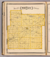 Map of Whitley County. (Published by Baskin, Forster & Co. Lakeside Building Chicago, 1876. Engraved & Printed by Chas. Shober & Co. Props. of Chicago Lithographing Co.)