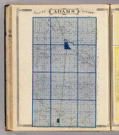Map of Adams County. (Published by Baskin, Forster & Co. Lakeside Building Chicago, 1876. Engraved & Printed by Chas. Shober & Co. Props. of Chicago Lithographing Co.)