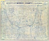 """Metsker's map of Modoc County, state of California. Compiled by Chas. F. Metsker ... It pays to have a few good maps. Buy the best of """"Metsker the Map Man"""" ... Copyrighted By Chas. F. Metsker ... Printing by """"Metsker the Map Man"""". (1952?)"""
