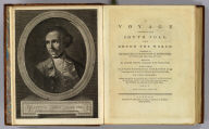 (Title Page to) A voyage towards the South Pole, and round the World. Performed in His Majesty's ships the Resolution and Adventure, in the years 1772, 1773, 1774, and 1775. Written by James Cook, Commander of the Resolution ... In two volumes illustrated with maps and charts ... The second edition. (with portrait) Captain James Cook, F.R.S. Painted by Wm. Hodges. Engraved by J. Basire, 1777. London: Printed for W. Strahan, and T. Cadell in the Strand. MDCCLXXVII.