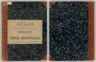 (Covers to) Atlas accompanying the report on the geology of a portion of the Uinta Mountains and a region of country adjacent thereto by J.W. Powell, Geologist in charge 1876. Julius Bien Lith. Department of the Interior, U.S. Geographical and Geological Survey of the Territories, Second Division.