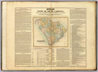 (Title Page to) Atlas Of The State Of South Carolina, Made Under The Authority Of The Legislature, Prefaced With A Geographical, Statistical And Historical Map Of The State. By Robert Mills, Of South Carolina, P.A. ... Published by F. Lucas Jr. Baltimore for Mills' Atlas. (with) Sth. Carolina. B.T. Welch & Co. Sc. Published by F. Lucas Jr. Baltimore for Mills' Atlas.