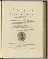 (Title Page to) Voyage to the Pacific Ocean, undertaken by the Command of His Majesty, for making discoveries in the Northern Hemisphere. Performed under the direction of Captains Cook, Clerke and Gore, in His Majesty's ships the Resolution and Discovery , in the years 1776, 1777, 1778, 1779 and 1780. In three volumes. Vol. I. and II. written by Captain James Cook, F.R.S. Vol. III. by Captain James King, LL.D. and F.R.S. ... The second edition. London: Printed by H. Hughs, For G. Nicol, Bookseller to his Majesty, in the Strand, and T. Cadell, in the Strand. M.DCC.LXXXV.