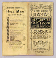 (Covers to) Servoss' sectional road map of Westchester County, New York with part of Fairfield County, Conn. Showing the good roads. Indexed. Published by Isaac H. Blanchard Co. 268-270 Canal St. New York. Copyright, 1902, by Isaac H. Blanchard Co.