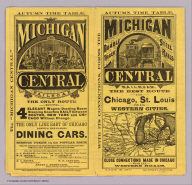 (Covers to) Michigan Central Railroad. Autumn time table. The best route for Chicago, St. Louis and all western cities. Double track, steel rails. Close connections made in Chicago with all western roads ... 9-12-'79. Rand, McNally & Co., Printers, Chicago.