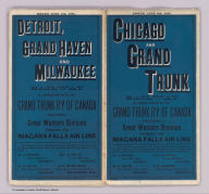 (Covers to) Chicago and Grand Trunk Railway in connection with the Grand Trunk R'y of Canada including Great Western Division forming the Niagara Falls Air Line. Issued June 4th, 1887 ... The J.M.W. Jones Stationery and Printing Co., Chicago, Ill.