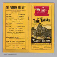 (Covers to) The Wabash Railway official time tables and other information concerning the Wabash Railway. Corrected to Sept. 20, 1887 ... Rand McNally & Co., Printers and Engravers, Chicago.