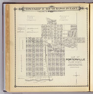 Map of Porterville, Tulare County. (Compiled, drawn and published by Thos. H. Thompson, Tulare, Cal. 1892)
