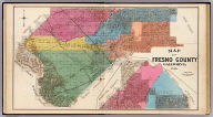 Map of Fresno County, California 1891. Published by Thos. H. Thompson, Tulare, Cal.