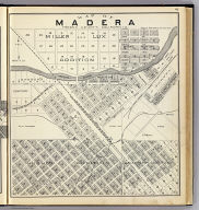 Map of Madera, Fresno County, California. (Compiled, drawn and published ... by Thos. H. Thompson, Tulare, California, 1891)
