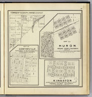 Map of Centerville. Map of Huron, Fresno County, California. Map of Kingston. Township 16 South, Range 23 East. (Compiled, drawn and published ... by Thos. H. Thompson, Tulare, California, 1891)
