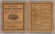 (Covers to) Atlas to Adams' geography. Containing the following maps ... Boston: Published by Lincoln & Edmands, No. 59 Washington Street. Cushing & Sons, and Joseph Jewett, Baltimore. Hubbard & Edmands, Cincinnati. Sold by them and by the principal booksellers in the United States. 1832.