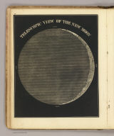 Telescopic view of the new Moon. (By Asa Smith. New York: Cady & Burgess, 60 John Street. 1850)