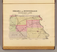 Omaha and Winnebago reservation lands. (Philadelphia, Everts & Kirk, 1885)