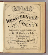 Title Page: Atlas of Westchester County, N.Y.