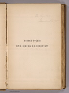 (Half Title Page to) Narrative of the United States Exploring Expedition During the Years 1838, 1839, 1840, 1841, 1842. By Charles Wilkes, U.S.N. Commander of the Expedition, member of the American Philosophical Society, etc. In Five Volumes, and an atlas. Vol. I. Philadelphia: Lea & Blanchard. 1845. (on verso) Entered ... 1844, By Charles Wilkes ... District of Columbia.