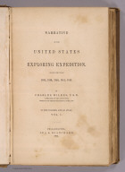 (Title Page to) Narrative of the United States Exploring Expedition During the Years 1838, 1839, 1840, 1841, 1842. By Charles Wilkes, U.S.N. Commander of the Expedition, member of the American Philosophical Society, etc. In Five Volumes, and an atlas. Vol. I. Philadelphia: Lea & Blanchard. 1845. (on verso) Entered ... 1844, By Charles Wilkes ... District of Columbia.