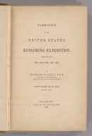 (Title Page to) Narrative of the United States Exploring Expedition During the Years 1838, 1839, 1840, 1841, 1842. By Charles Wilkes, U.S.N. Commander of the Expedition, member of the American Philosophical Society, etc. In Five Volumes, and an atlas. Vol. II. Philadelphia: Lea & Blanchard. 1845. (on verso) Entered ... 1844, By Charles Wilkes ... District of Columbia.