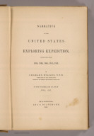(Title Page to) Narrative of the United States Exploring Expedition During the Years 1838, 1839, 1840, 1841, 1842. By Charles Wilkes, U.S.N. Commander of the Expedition, member of the American Philosophical Society, etc. In Five Volumes, and an atlas. Vol. III. Philadelphia: Lea & Blanchard. 1845. (on verso) Entered ... 1844, By Charles Wilkes ... District of Columbia.