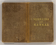 (Covers to) Nebraska and Kansas. Published by J.H. Colton & Co. No. 172 William St., New York, 1857.