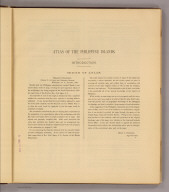 (Introduction to:) Atlas of the Philippine Islands. Introduction. Origin of Atlas. (1899)