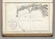 Plan of the Bay of Monterey, Situate in North California, in 36 degrees 38 minutes of Latitude North & 124 degrees, 3 minutes Longitude - West, to Illustrate the Voyage of La Perouse. Published as the Act directs Novr. 1st 1798, by G.G. & J. Robinson, Pater-noster Row, London. S. Neele, sculpt., Strand. No. 34.