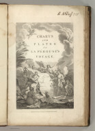 (Title Page to) Charts And Plates To La Perouse's Voyage. Published as the Act directs Novr. 1st 1798, by G.G. & J. Robinson, Pater-noster Row. J.M. Moreau Junr. delt. Heath Sculpt.