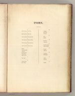 (Contents to) A New American Atlas Containing Maps Of The Several States of the North American Union, Projected and drawn on a Uniform Scale from Documents found in the public Offices of the United States and State Governments, and other Original and Authentic Information, By Henry S. Tanner ... Philadelphia: Published By Henry S. Tanner. 1825. Index.