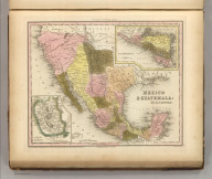 Mexico & Guatemala: By H.S. Tanner. Engraved by J. Knight. Entered ... 1834 by H.S. Tanner ... Pennsylvania. Philadelphia Published by Carey & Hart (above neat line) Tanner's Universal Atlas.