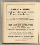 Horace V. Sigler, New York (mirrors and picture frames). Printed by Henry B. Ashmead, George Street above Eleventh, Philadelphia.
