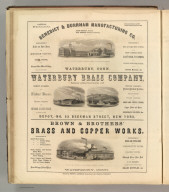 Benedict & Burnham Manufacturing Co., Waterbury, Conn. (metal products), Waterbury Brass Company, New York, Brown & Brothers' Brass and Copper Works, Waterbury, Conn. Printed by Henry B. Ashmead, George Street above Eleventh, Philadelphia.
